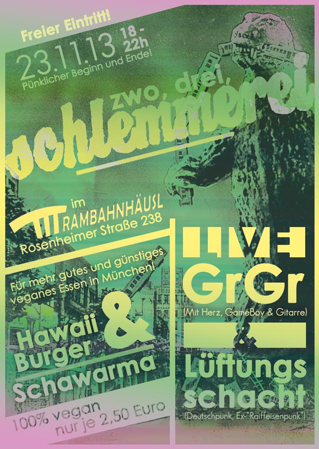 ...zwo, drei, Schlemmerei! Live: GrGr & Lüftungsschacht Essen: Hawaii Burger & Schawarma